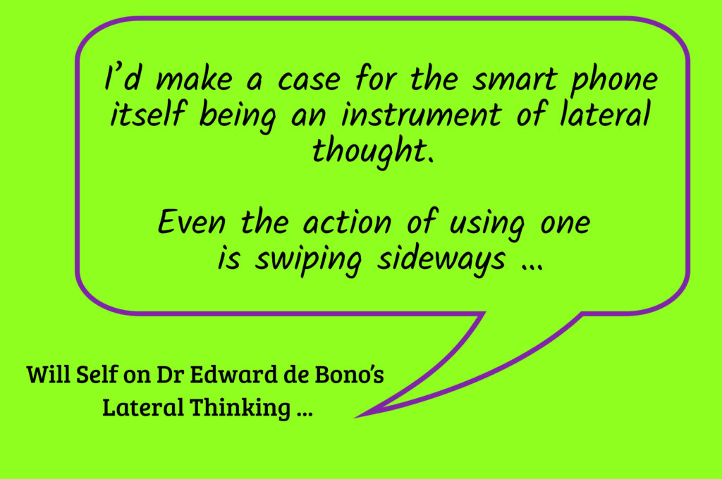 Will Self Lateral Thinking